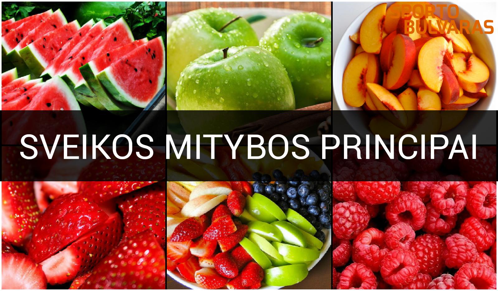 Sveikos mitybos principai